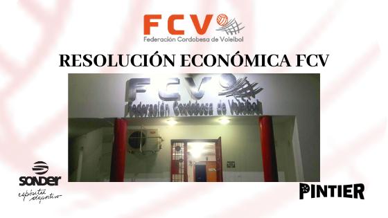 IMPORTANTE: Resolución Económica de la FCV